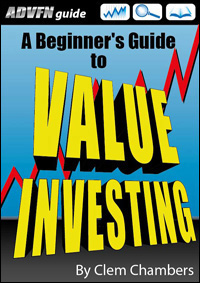 ADVFN Guide: A Beginner's Guide to Value Investing by Clem Chambers