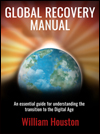 Global Recovery Manual by William Houston