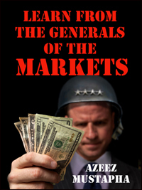 Learn From the Generals of the Market by Azeez Mustapha