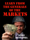 Learn From the Generals of the Markets by Azeez Mustapha