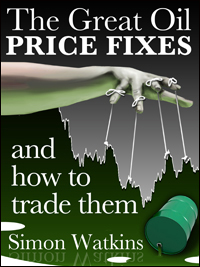 The Great Oil Price Fixes And How To Trade Them by Simon Watkins