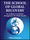 School of Global Recovery by William Houston