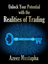 Unlock Your Potential with the Realities of Trading by Azeez Mustapha